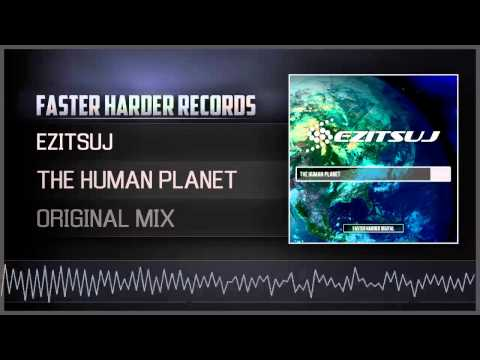Ezitsuj - The Human Planet (HQ Preview)