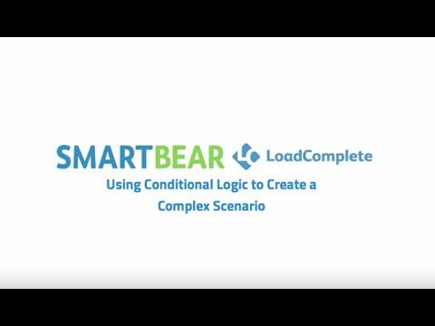 LoadComplete: Using Conditional Logic to Create a Complex Scenario