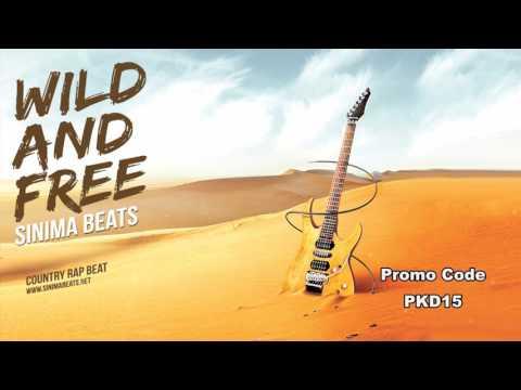 WILD AND FREE Instrumental (Country Rock Rap Beat) Sinima Beats