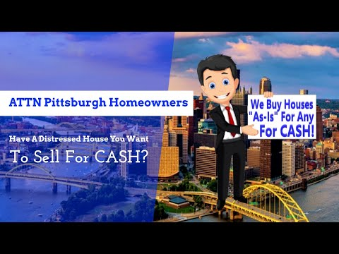 Do You Have A Pittsburgh Property You Want To Sell For Cash? Cash For Homes Pittsburgh