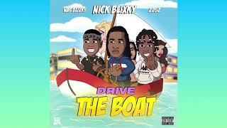 Nick Blixky - Drive The Boat (feat. 22Gz & Nas Blixky) [Official Audio]