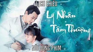 Ly Nhân Tâm Thượng Tập 35 lịch chiếu, nội dung phim (The Sleepless Princess china drama 2020) 离人心上