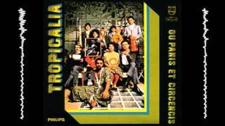 Gilberto Gil / Tropicália (1968) - Miserere Nobis