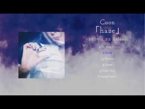 Cuon「haze」trailer
