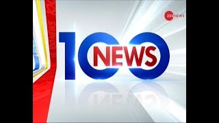 News 100: Watch top political developments of the day