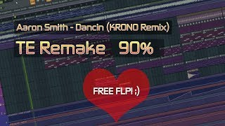 Dancin Krono Remix Aaron Smith (TE Remake) [FL Studio + FLP]