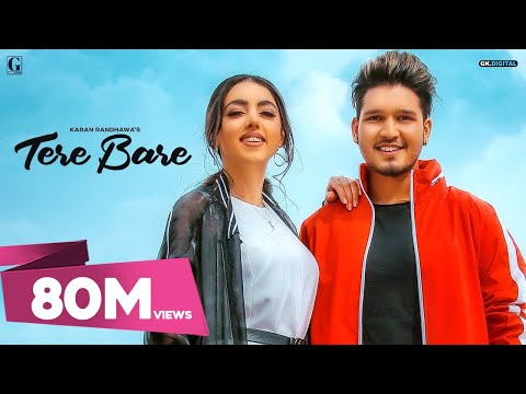 Tere Bare : Karan Randhawa (Full Song) Satti Dhillon
