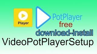 How To Download New Media PotPlayerSetup 2019
