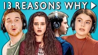 TEENS REACT TO 13 REASONS WHY