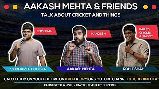 Aakash & Friends talk about Cricket & Things - YouTube