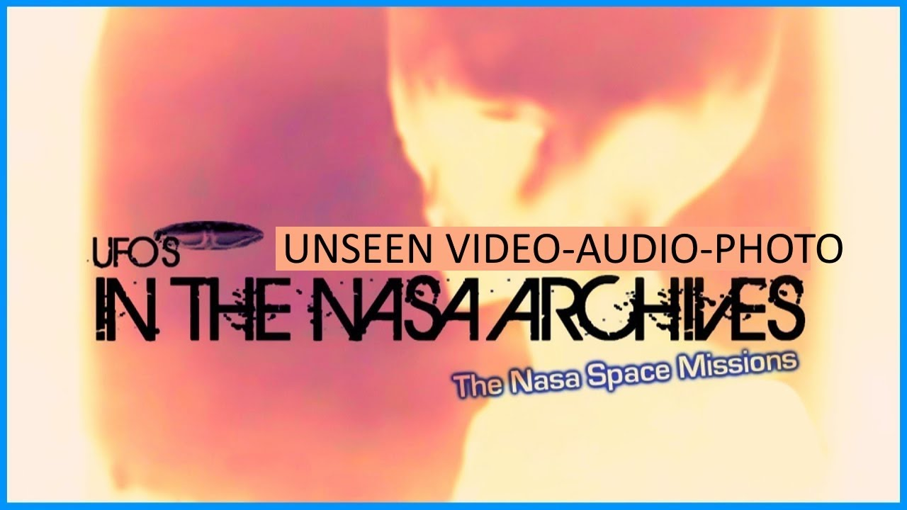 UFOs In The Nasa Archives 2012 Alien UFO Film - YouTube