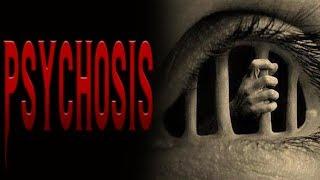 """Psychosis""  Scary Stories   Nosleep   Creepypasta"