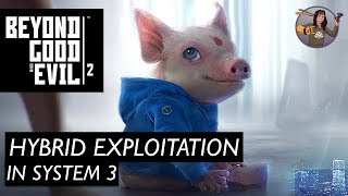 Beyond Good and Evil 2 | Hybrid Exploitation