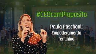 Paula Paschoal | Paypal: Empoderamento feminino no mundo corporativo