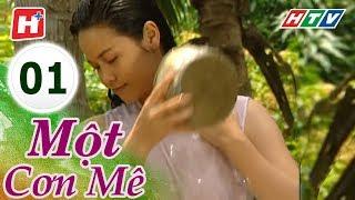 Một Cơn Mê - Tập 01 | HTV Films Tình Cảm Việt Nam Hay Nhất 2018
