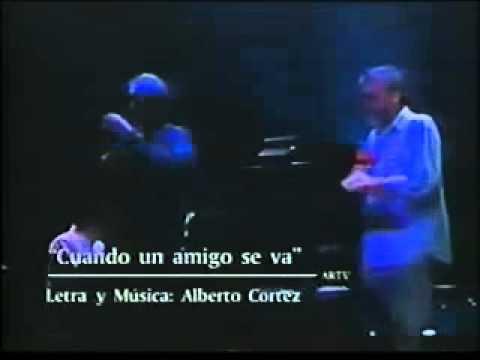 Facundo Cabral y Alberto Cortez - Cuando un amigo se va  Un adios al cantor