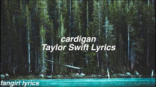 cardigan || Taylor Swift Lyrics