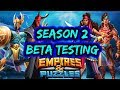 Season 2, Beta! Empires and Puzzles, new heroes, new map, everything explained 8/14