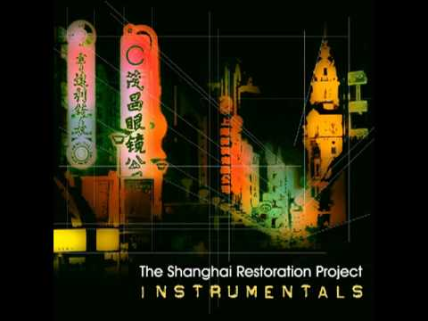 The Shanghai Restoration Project -