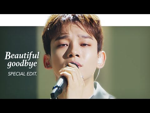 CHEN 첸 - 'Beautiful goodbye' Stage Mix(교차편집) Special Edit.