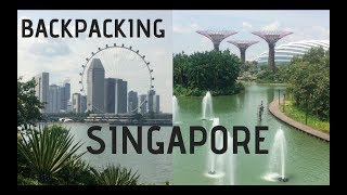 EXPLORING SINGAPORE AS A BACKPACKER [Travel vlog]