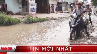 ⚡ Tin mới nhất | Đường ngập nước bốc mùi hôi thối, hành người dân trong mùa khô