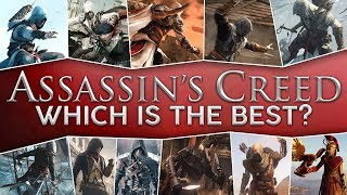 Which Assassin's Creed Game Is The Best?   Ranking The AC Games (2019)
