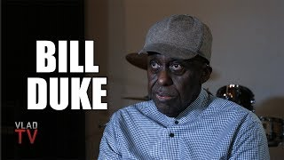 Bill Duke: I Questioned My Hatred Towards Whites After This Happened (Part 2)