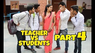 Teacher Vs Students Part 4