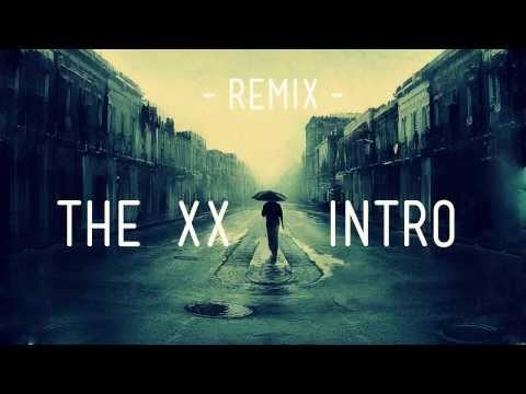 Baixar The XX - Intro (NAU Drum & Bass Remix)