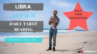 """LIBRA - """"YOU WON'T BELIEVE HOW LUCKY YOU ARE! SAL'S TIME PREDICTION"""" JULY 18-19 DAILY TAROT READING"""