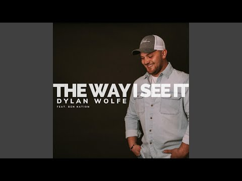 The Way I See It (feat. Ben Nation)