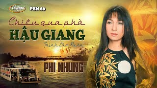 Phi Nhung - Chiều Qua Phà Hậu Giang (Trịnh Lâm Ngân) PBN 66