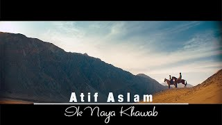 Ik Naya Khuwab – Atif Aslam Video HD