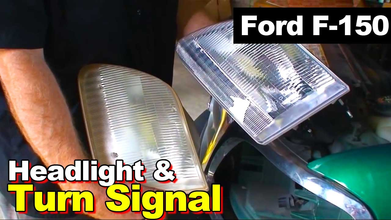 How To Replace A Headlight >> 1999 Ford F-150 Headlight and Turn Signal Replacement ...