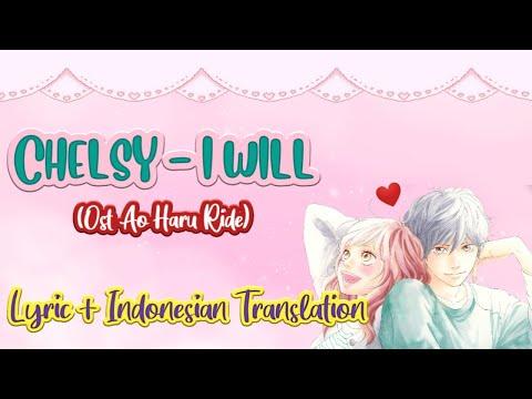 Chelsy I Will (Lyrics + Indonesian Translation)