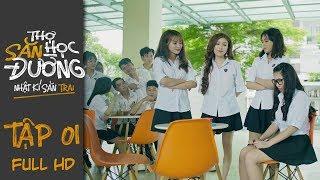 THỢ SĂN HỌC ĐƯỜNG   TẬP 1 FULL HD BẢN CHẤT LƯỢNG   Phim Học Đường Hành Động 2019