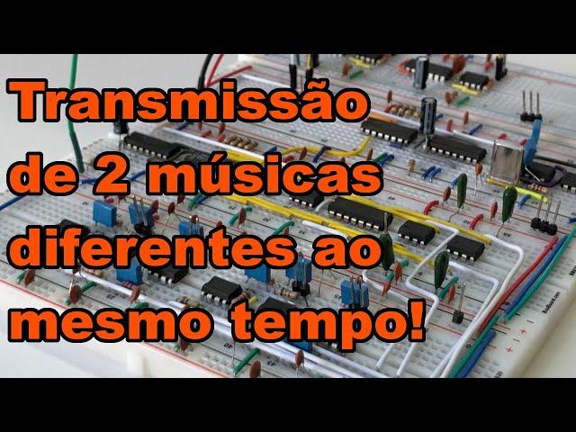 TRANSMITIMOS DUAS MÚSICAS DIFERENTES AO MESMO TEMPO! |  Conheça Eletrônica! #183