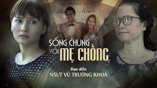 Sống Chung với Mẹ Chồng Tập 12 - Chiếu trên VTV1 20h45 26/4/2017