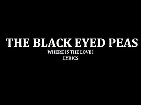 Baixar Black Eyed Peas - Where Is The Love? lyrics