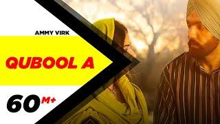 Qubool A – Ammy Virk – Hashmat Sultana – Sufna Video HD