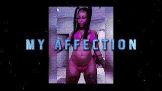 Summer Walker - My Affection (ft. PARTYNEXTDOOR) [Lyric Video]