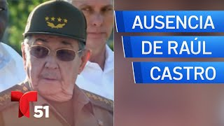 Ausencia de Raúl Castro desata interrogante
