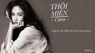 THÔI MIÊN | CARA ( lyrics video )