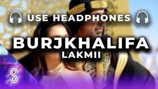 Burjkhalifa (8D AUDIO) – Laxmii Ft Akshay Kumar Video HD