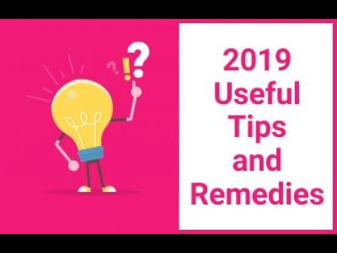 2019 Useful Tips and Remedies