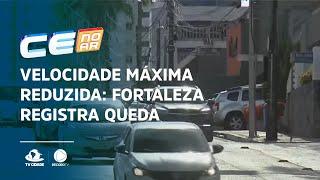 Velocidade máxima reduzida: Fortaleza registra queda de mortes no trânsito
