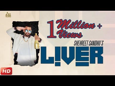 Liver (Full Video) Shehreet Sandhu - Tazz Sandhu - Aman Khanna