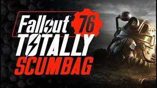 Fallout 76 - Totally SCUMBAG Beta