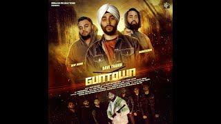 Guntown – Dave Thandi Ft Deep Jandu